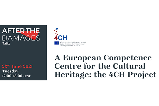 A European Competence Centre for the Cultural Heritage: the 4CH Project